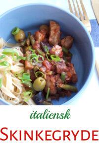 Italiensk skinkegryde serveret med frisk pasta