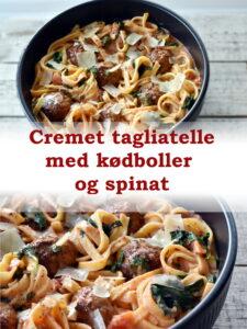 Cremet tagliatelle med kødboller og spinat. Bag kødbollerne i ovnen. Det er nemt og så kan du forberede resten imens.
