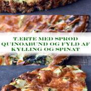 Tærte med sprød quinoabund og fyld af kylling og spinat
