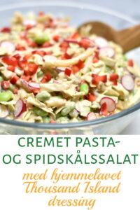 Cremet pasta- og spidskålssalat med hjemmelavet thousand island dressing